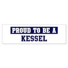 Proud to be Kessel Bumper Bumper Sticker