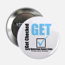 """Get Checked Prostate Cancer 2.25"""" Button"""