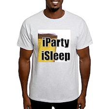 iParty, iSleep Ash Grey T-Shirt