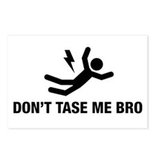Don't Tase me Bro Postcards (Package of 8)