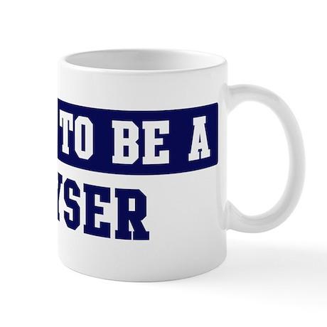 Proud to be Kayser Mug