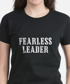 Fearless Leader Women's Black T-Shirt