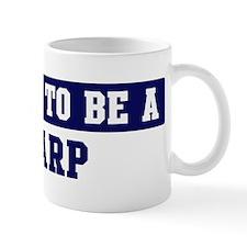 Proud to be Karp Mug