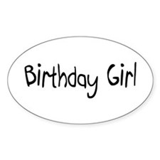 Birthday Girl Oval Decal