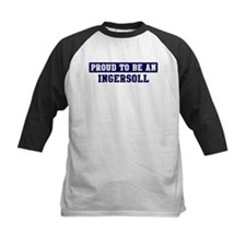 Proud to be Ingersoll Tee