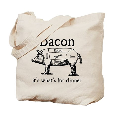 Bacon: It's what's for dinner Tote Bag