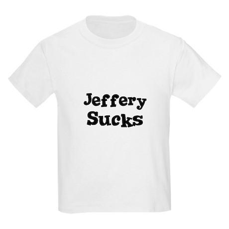 Jeffery Sucks Kids T-Shirt