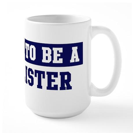 Proud to be Hollister Large Mug