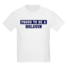 Proud to be Holguin T-Shirt