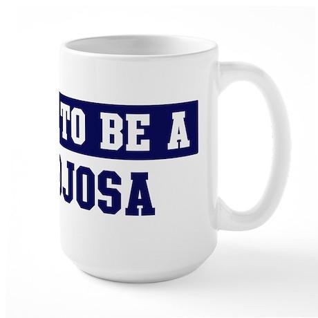 Proud to be Hinojosa Large Mug
