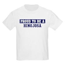 Proud to be Hinojosa T-Shirt