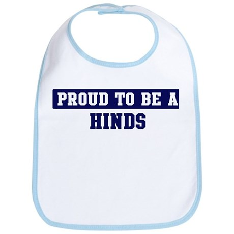 Proud to be Hinds Bib