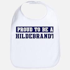 Proud to be Hildebrandt Bib