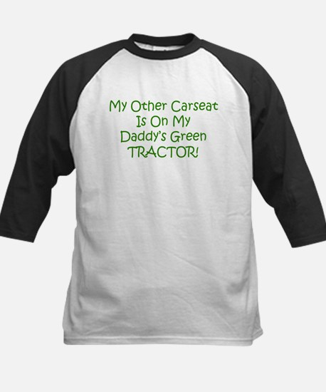 Carseat Daddys Green Tractor Kids Baseball Jersey