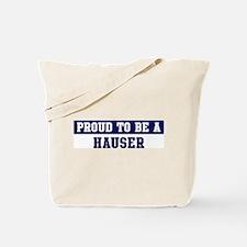 Proud to be Hauser Tote Bag