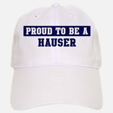 Proud to be Hauser Baseball Baseball Cap