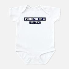 Proud to be Hauser Infant Bodysuit