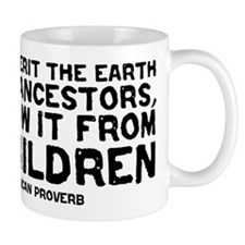 Quote - Native American - Children Mug