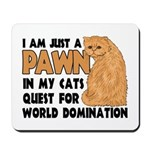 Cat's World Domination Mousepad