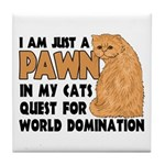 Cat's World Domination Tile Coaster