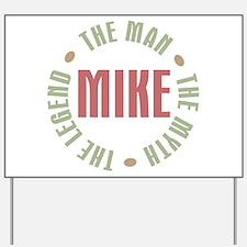 Mike Man Myth Legend Yard Sign