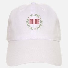 Mike Man Myth Legend Baseball Baseball Cap
