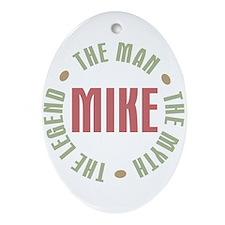 Mike Man Myth Legend Oval Ornament