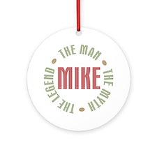 Mike Man Myth Legend Ornament (Round)