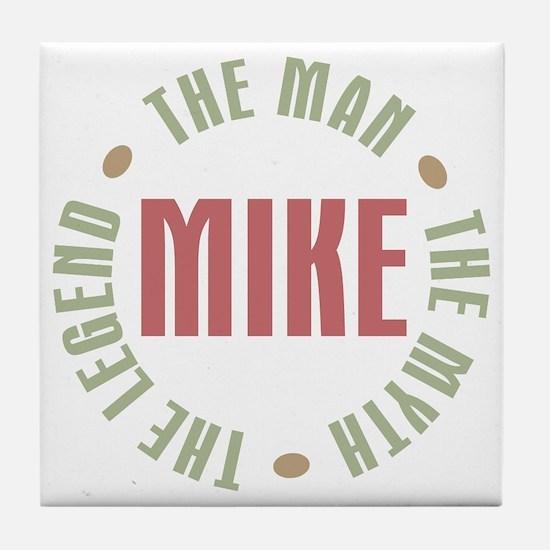 Mike Man Myth Legend Tile Coaster