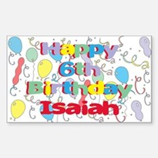 Isaiah's 6th Birthday Rectangle Decal