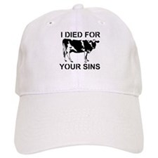 I Died For Your Sins Baseball Baseball Cap