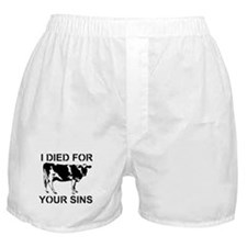 I Died For Your Sins Boxer Shorts