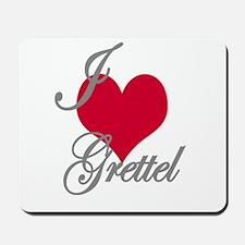 I love (heart) Grettel Mousepad