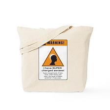 Super senses Tote Bag