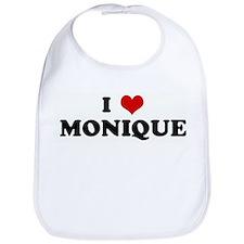 I Love MONIQUE Bib