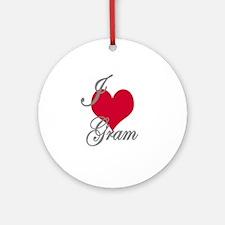 I love (heart) Gram Ornament (Round)