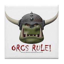 Orcs Rule (2) Tile Coaster