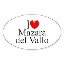 """""""I Love (Heart) Mazara del Vallo"""" Oval Decal"""