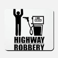 Highway Robbery Mousepad