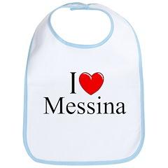 """""""I Love (Heart) Messina"""" Bib"""