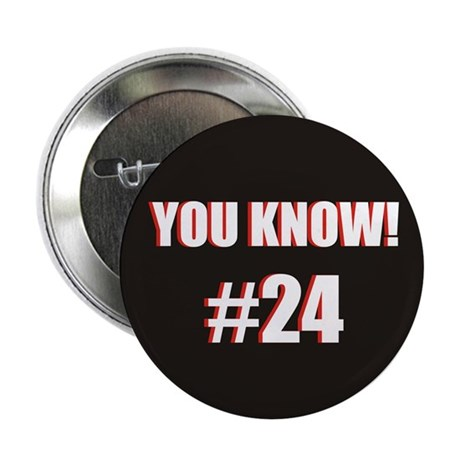 """You Know! 2.25"""" Black Button"""