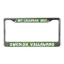 My Children Swedish Vallhund License Plate Frame