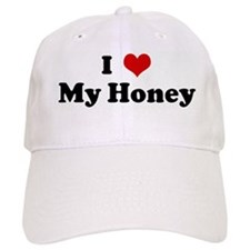 I Love My Honey Baseball Cap