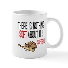 Nothing Soft about it Mug