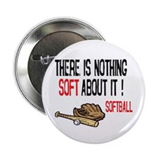 "Nothing Soft about it 2.25"" Button (10 pack)"