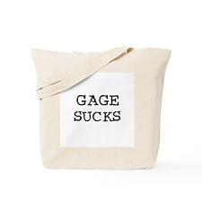 Gage Sucks Tote Bag