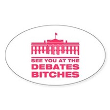 See you at the debate Oval Decal