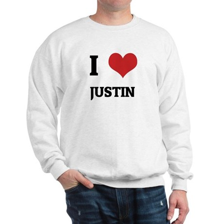I Love Justin Sweatshirt
