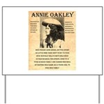 Annie Oakley Yard Sign