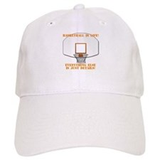 Basketball is Life Baseball Cap